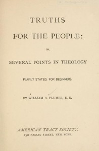 W. S. Plumer, Title Page, Truths for the People, Web dpi, 8-19-2015