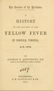 George Armstrong, Title Page of, Summer of the Pestilence Yellow Fever in Norfolk, 1856, 8-27-2015