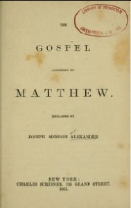 J. A. Alexander, Title Page of His Matthew Commentary, 1860, 8-7-2015