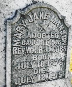 Mary Jane Manson or Mollie, Grave Inscription Panel Only, Adopted by W. P. Jacobs, Clinton, SC, 1-10-13