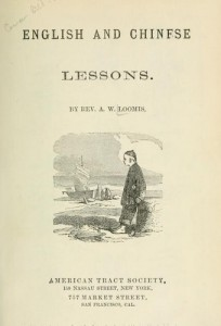 Title Page, English and Chinese Lessons, A. W. Loomis, 8-27-2015