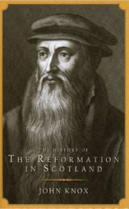 Book Cover, Reformation in Scotland, John Knox, 10-12-2015