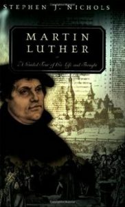 Book Cover, Martin Luther, Stephen J. Nichols, 10-12-2015