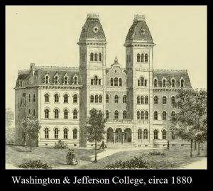 Washington and Jefferson College, circa 1880, 3-1-2016