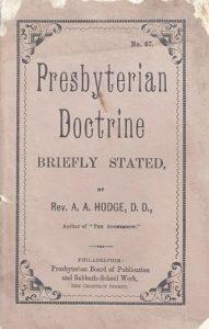 Cover, A. A. Hodge, Presbyterian Doctrine Briefly Stated, 5-12-