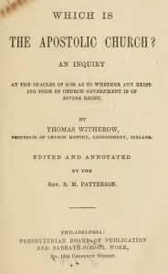 Thomas Witherow, 1824-1890 - Presbyterians of the Past